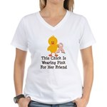 Pink Ribbon Chick For Friend Women's V-Neck T-Shir