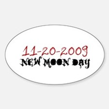 New Moon Day 11-20-09 Oval Decal