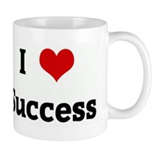 I Love Success Mug