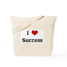 I Love Success Tote Bag