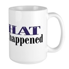 That Just Happened Mug