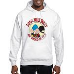 Hillbilly An' Proud! Hooded Sweatshirt