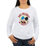 Hillbilly An' Proud! Women's Long Sleeve T-Shirt