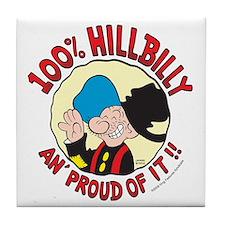 Hillbilly An' Proud! Tile Coaster