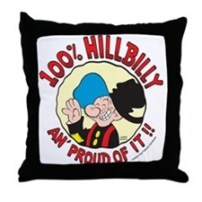 Hillbilly An' Proud! Throw Pillow