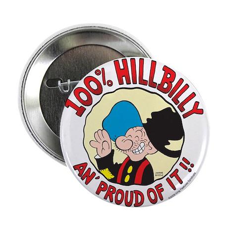 """Hillbilly An' Proud! 2.25"""" Button"""