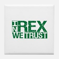 In Rex We Trust Tile Coaster