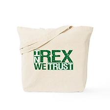 In Rex We Trust Tote Bag