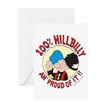 Hillbilly An' Proud! Greeting Card