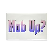 Mob Up? Color Rectangle Magnet