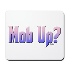 Mob Up? Color Mousepad