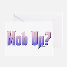 Mob Up? Color Greeting Card