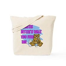 Tastes Better Tote Bag