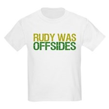 Rudy Was Offsides T-Shirt