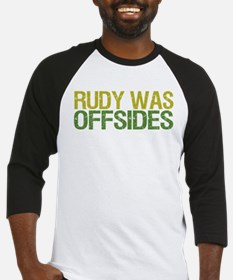 Rudy Was Offsides Baseball Jersey
