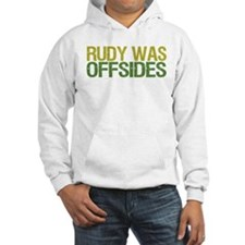 Rudy Was Offsides Hoodie