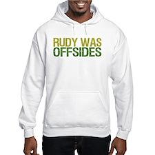 Rudy Was Offsides Hoodie Sweatshirt