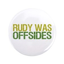 """Rudy Was Offsides 3.5"""" Button (100 pack)"""