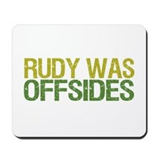 Rudy Was Offsides Mousepad