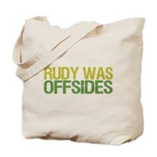 Rudy Was Offsides Tote Bag