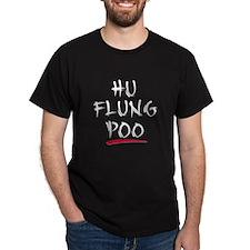HU FLUNG POO (BLACK) Black T-Shirt