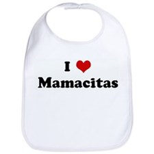 I Love Mamacitas Bib