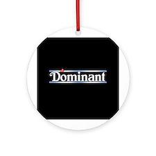 Dominant Ornament (Round)