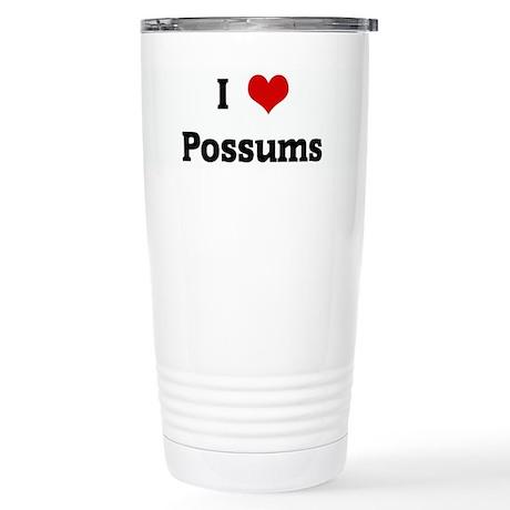 I Love Possums Stainless Steel Travel Mug