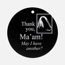 Thank You Ma'am Ornament (Round)