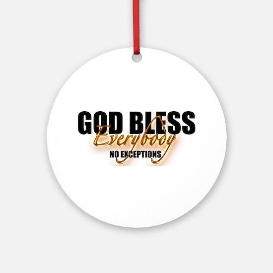 God Bless Everybody Ornament (Round)