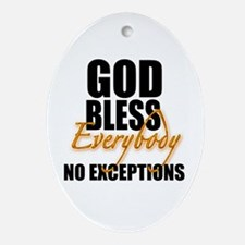 God Bless Everybody Oval Ornament