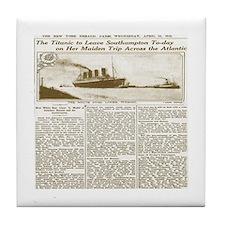 Titanic Leaves Southhampton To-Day Tile Coaster