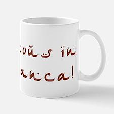 famous in Casablanca Mug