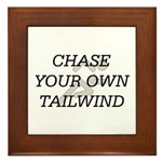TOP Chase Your Tailwind Framed Tile