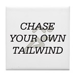 TOP Chase Your Tailwind Tile Coaster