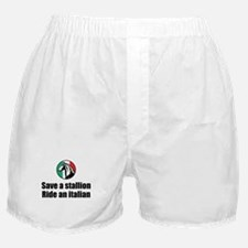 Save a Stallion Ride an Italian Boxer Shorts