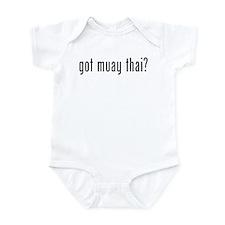 got muay thai? Infant Bodysuit