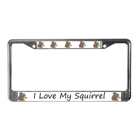 White I Love My Squirrel License Plate Frame