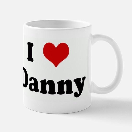 I Love Danny Mug