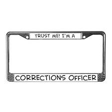 Trust Me: Corrections Officer License Plate Frame