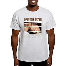 Open the Gates! T-Shirt