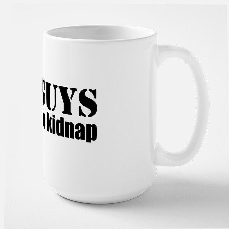 Fat Guys are hard to kidnap Mug