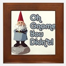 Oh Gnome You Didn't Framed Tile