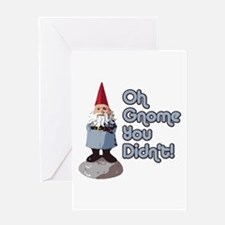 Oh Gnome You Didn't Greeting Card