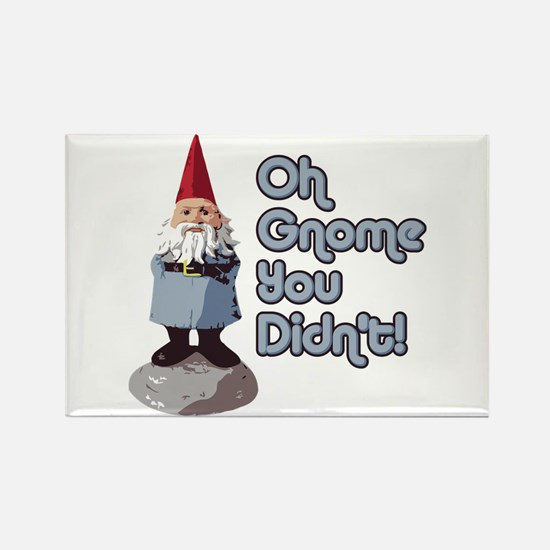 Oh Gnome You Didn't Rectangle Magnet