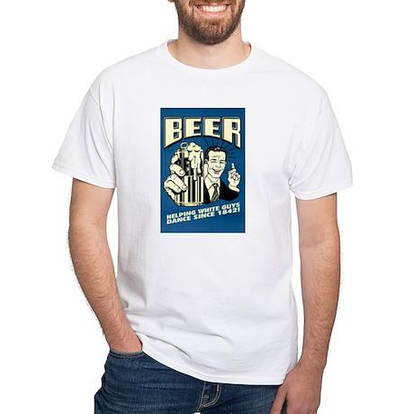 Beer Helping White Guys Dance White T-Shirt