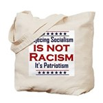 Rejecting Socialism Tote Bag