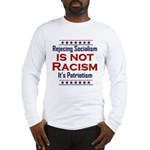 Rejecting Socialism Long Sleeve T-Shirt