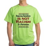 Rejecting Socialism Green T-Shirt