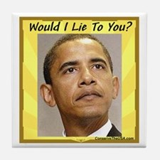 """""""Would I Lie To You?"""" Tile Coaster"""